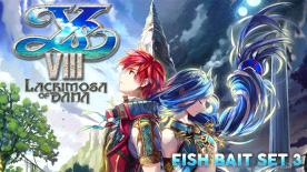 Ys VIII: Lacrimosa of DANA - Fish Bait Set 3