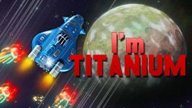 I'm Titanium