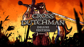 Cross of the Dutchman: Deluxe Edition