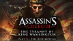 Assassin's Creed III: The Tyranny of King Washington: The Redemption