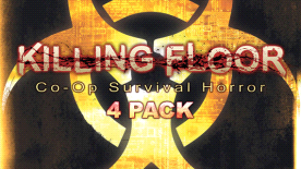 Killing Floor 4 Pack