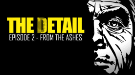 The Detail Episode 2 - From The Ashes