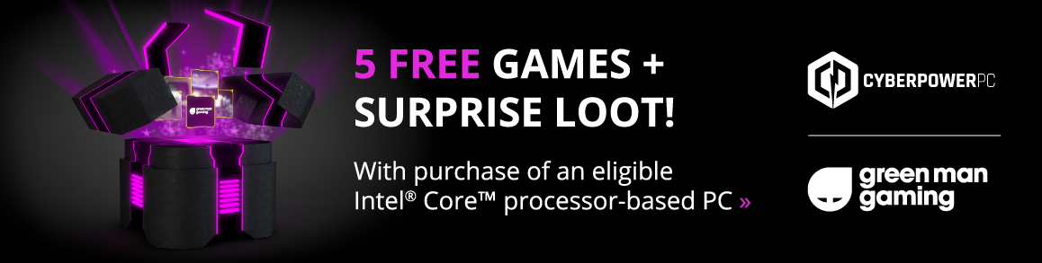 Buy an eligible Intel® Core™ processor-based PC from CyberPowerPC and you'll get a Mystery Loot Chest download code.