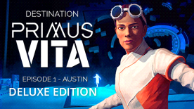 Destination Primus Vita - Episode 1: Austin Deluxe Edition