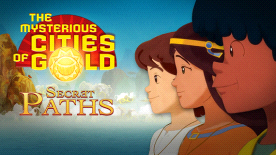 Mysterious Cities of Gold : Secret Paths