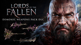 Lords of the Fallen - Demonic Weapon's Pack