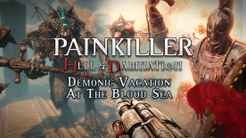 Painkiller: Hell & Damnation - Demonic Vacation at the Blood Sea DLC