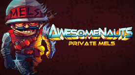 Awesomenauts - Private Mels DLC