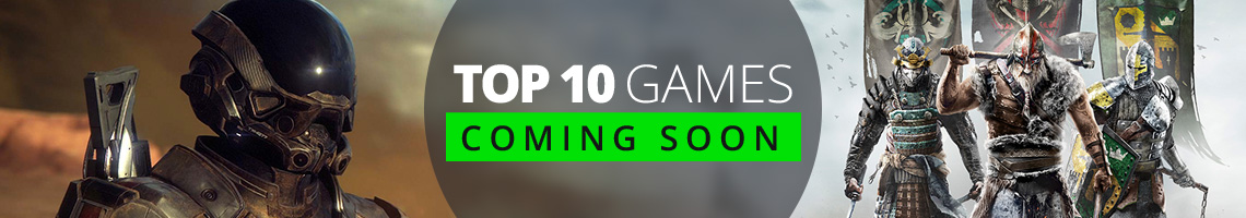 Top 10 Games Coming Soon!