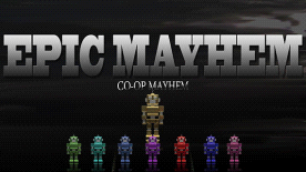 Epic Mayhem