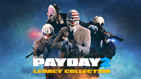 PAYDAY 2 Legacy Collection