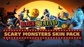 Block N Load: Scary Monsters Skin Pack