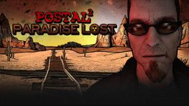 POSTAL 2: Paradise Lost