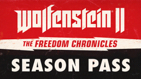 Wolfenstein II: Freedom Chronicles Season Pass
