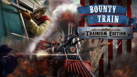 Bounty Train - Tranium Edition