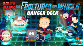 South Park™: The Fractured But Whole™ - Danger Deck