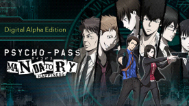 PSYCHO-PASS: Mandatory Happiness - Digital Alpha Edition