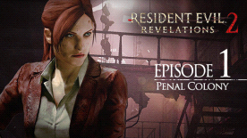 Resident Evil Revelations 2: Episode 1